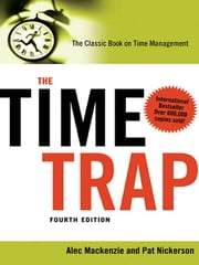 The Time Trap - The Classic Book on Time Management ebook by Alec Mackenzie,Pat Nickerson