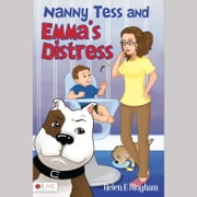 Nanny Tess and Emma's Distress audiobook by Helen E. Bingham