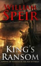 King's Ransom ebook by William Speir