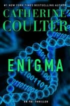 Enigma ebook by Catherine Coulter