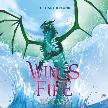 Wings of Fire, Book #9: Talons of Power audiobook by Tui T. Sutherland