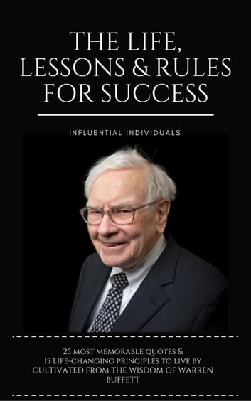 Warren Buffett The Life Lessons Rules For Success Ebook By