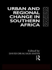 Urban and Regional Change in Southern Africa ebook by David W. Smith