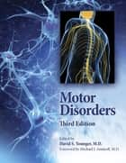 Motor Disorders, 3rd Edition ebook by David S. Younger