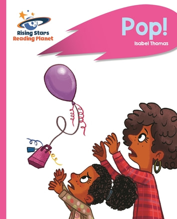 Reading Planet - Pop! - Pink B: Rocket Phonics ebook by Isabel Thomas