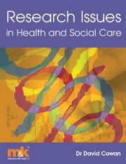 Research Issues in Health and Social Care ebook by David Cowan