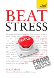 Fix Your Stress: Teach Yourself Ebook Epub ebook by Alice Muir