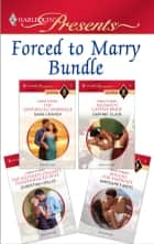Forced To Marry Bundle - The Santangeli Marriage\Salzano's Captive Bride\The Ruthless Italian's Inexperienced Wife\Bought for Marriage ebook by Sara Craven, Daphne Clair, Christina Hollis,...