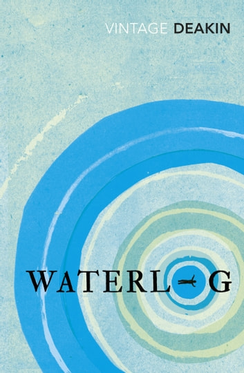 Waterlog ebook by Roger Deakin