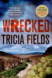 Wrecked - A Mystery ebook by Tricia Fields