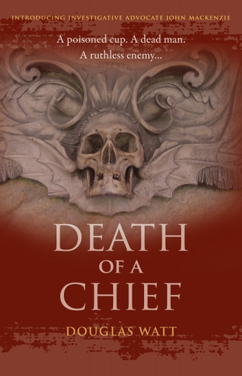 Death of a Chief ebook by Douglas Watt