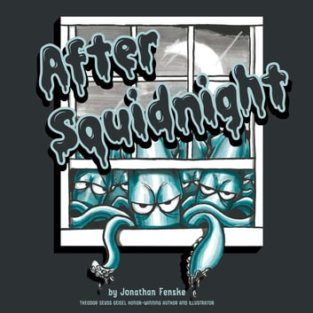 After Squidnight eBook by Jonathan E. Fenske