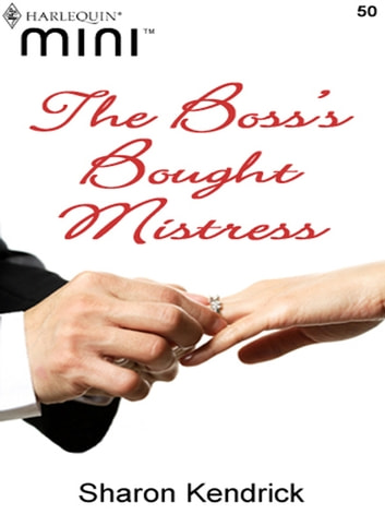 The Boss's Bought Mistress ebook by Sharon Kendrick