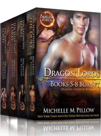 Dragon Lords Books 5 - 8 Box Set - A Qurilixen World Novel ebook by Michelle M. Pillow