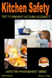 Kitchen safety tips to prevent kitchen accidents ebook by for 5 kitchen safety tips
