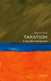 Taxation: A Very Short Introduction ebook by Stephen Smith