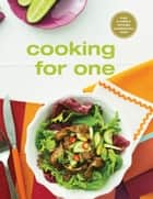 Cooking for One eBook by Murdoch Books Test Kitchen