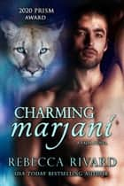 Charming Marjani - A Fada Novel ebook by Rebecca Rivard