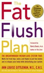 The Fat Flush Plan ebook by Ann Louise Gittleman