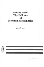 On Being Human - Folklore of Mormon Missionaries ebook by William Wilson
