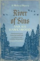 River of Sins - The evocative mediaeval mystery series ebook by Sarah Hawkswood