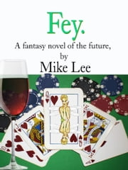 Fey ebook by Mike Lee