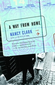 A Way From Home - A Novel ebook by Nancy Clark