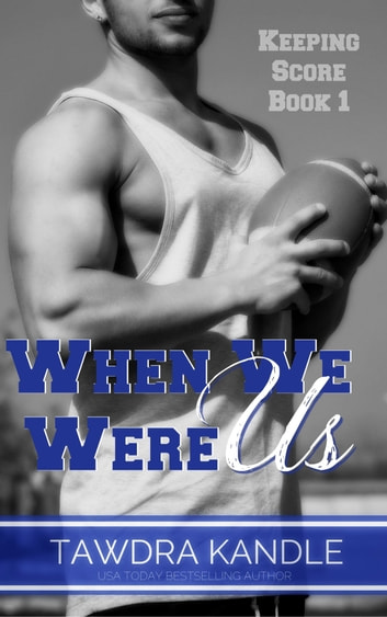 When We Were Us ebook by Tawdra Kandle