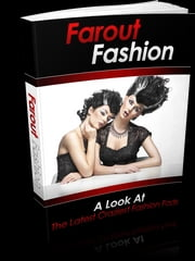 Farout Fashion ebook by Anonymous