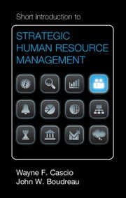 Short Introduction to Strategic Human Resource Management ebook by Cascio, Wayne F.