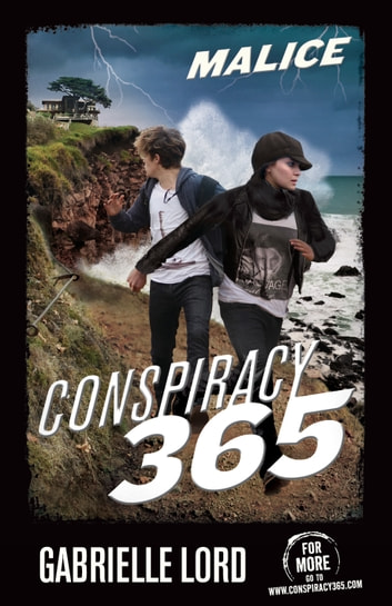 Conspiracy 365 #14 - Malice ebook by Gabrielle Lord