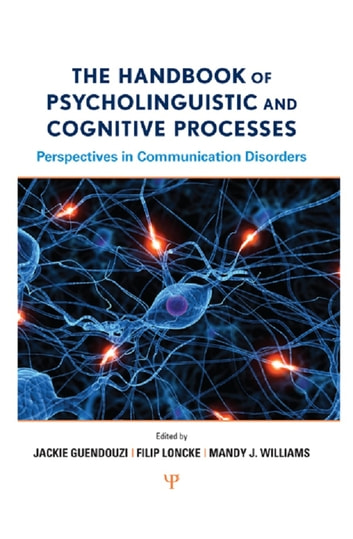 The handbook of psycholinguistic and cognitive processes ebook by the handbook of psycholinguistic and cognitive processes perspectives in communication disorders ebook by fandeluxe Image collections