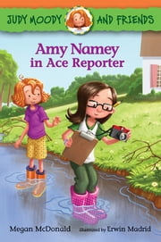 Amy Namey in Ace Reporter ebook by Megan McDonald,Erwin Madrid