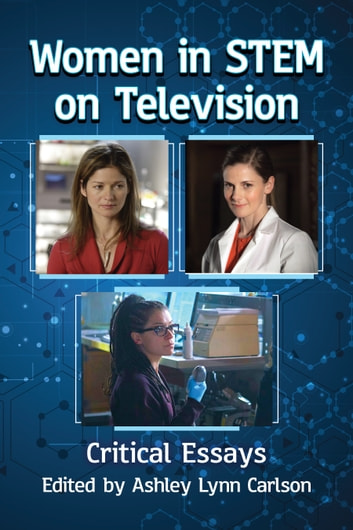 Women in STEM on Television - Critical Essays ebook by