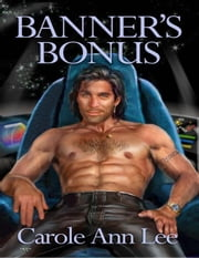 Banner's Bonus ebook by Lee, Carole Ann