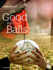 WAGS - Good With Balls ebook by Mary Flynt