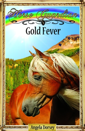 Gold Fever ebook by Angela Dorsey