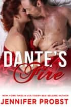 Dante's Fire ebook by Jennifer Probst