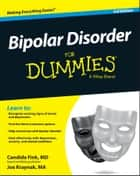 Bipolar Disorder For Dummies ebook by Candida Fink,Joe Kraynak