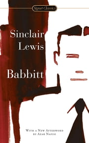 Babbitt ebook by Sinclair Lewis,Sally E. Parry,Azar Nafisi