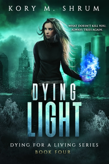Dying Light ebook by Kory M. Shrum