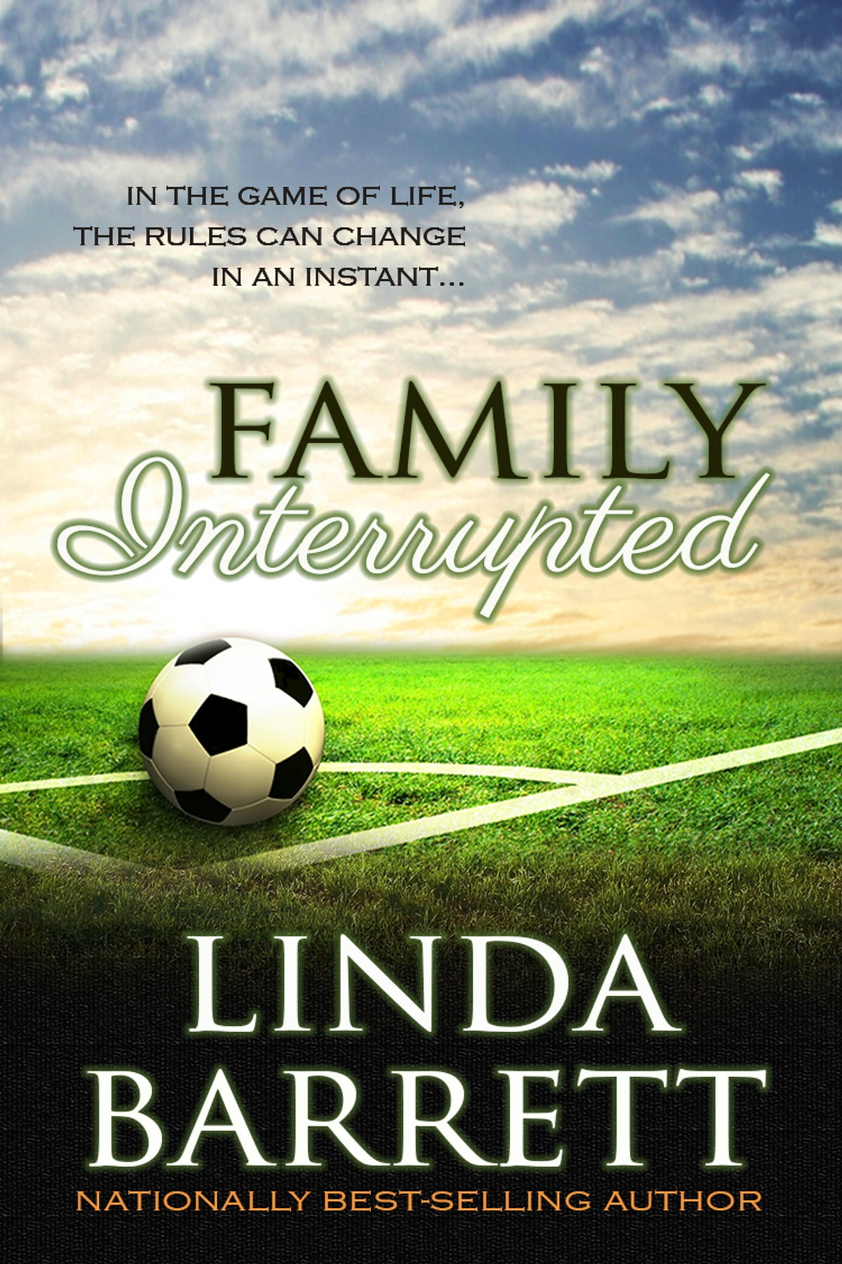 Family interrupted ebook by linda barrett 9780988978003 family interrupted ebook by linda barrett 9780988978003 rakuten kobo fandeluxe Document