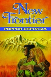 New Frontier ebook by Pepper Espinoza