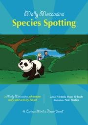 Species Spotting - Molly Moccasins ebook by Victoria Ryan O'Toole,Urban Fox Studios