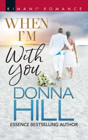 When I'm with You ebook by Donna Hill