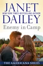 Enemy in Camp - Michigan ebook by Janet Dailey