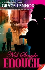 Not Single Enough ebook by Grace Lennox