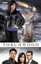 Torchwood: Risk Assessment ebook by James Goss