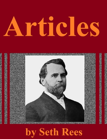 Articles from Issues of the Pilgrim Holiness Advocate ebook by Seth Rees