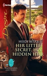 Her Little Secret, His Hidden Heir ebook by Heidi Betts